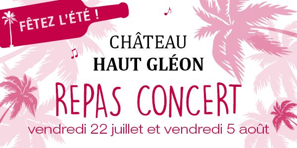 Repas Concert, Château Haut Gléon