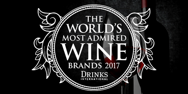 THE WORLD S MOST ADMIRED WINE BRANDS 2017 DRINKS INTERNATIONAL